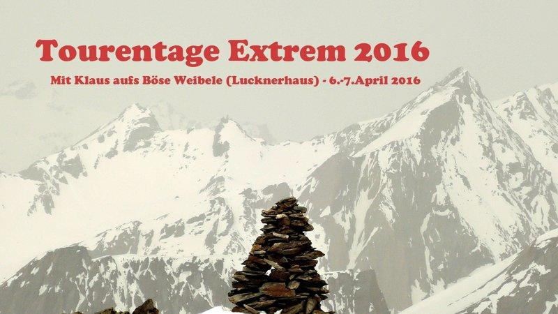 Tourentage Extrem 2016